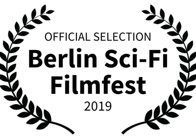 OFFICIAL SELECTION - Berlin Sci-Fi Filmfest - 2019